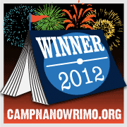 Camp NaNoWriMo Winner August 2012 Badge