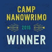 Camp NaNoWriMo Winner 2015 badge